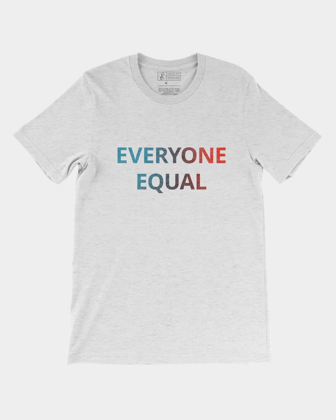 Everyone Equal Tee Ash