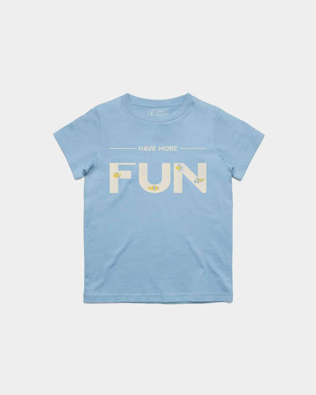 Have More Fun Kids Tee