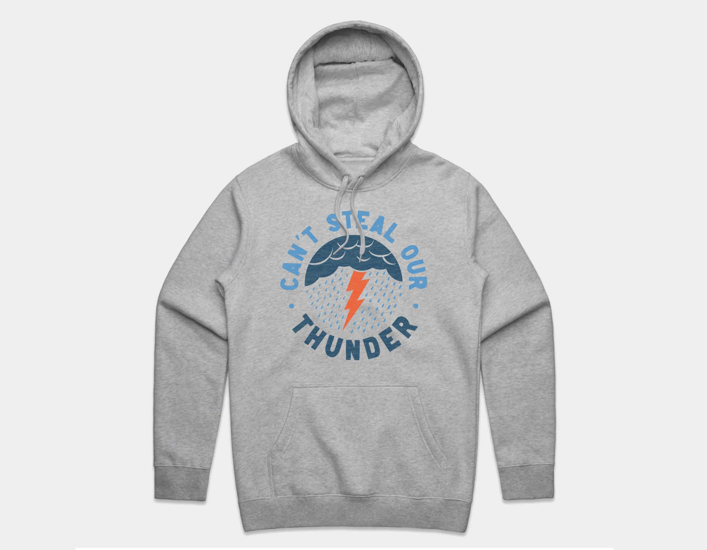 Can't Steal Our Thunder Pullover Hoodie