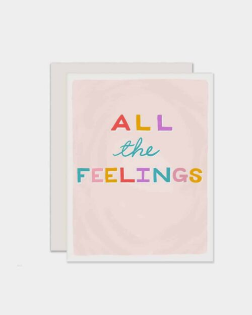 White card that says 'all the feelings'