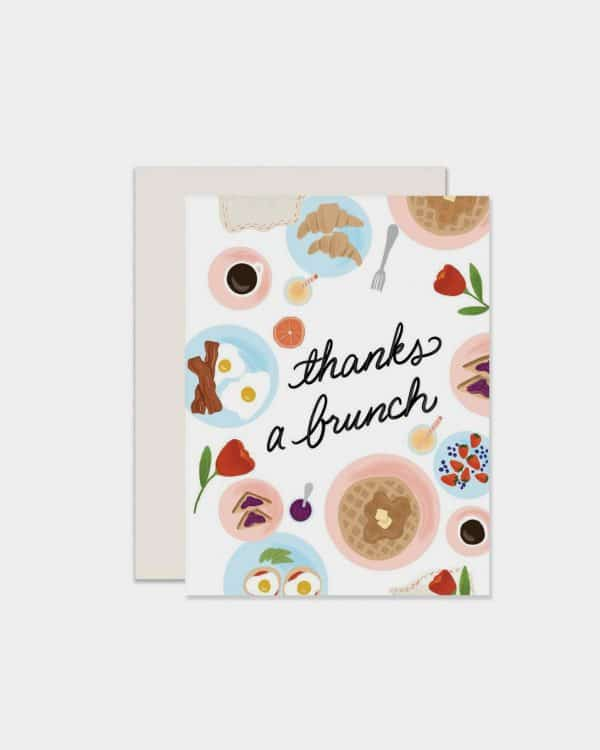 White card with a brunch spread on it that says 'thanks a brunch'