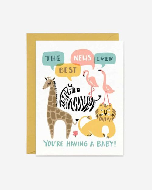A white card with zoo animals on it that says 'The Best News Ever. You're Having a baby.'