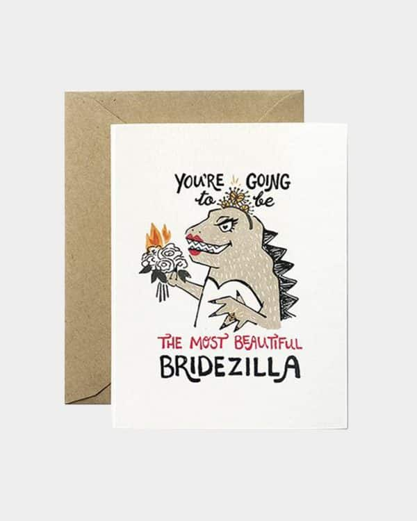 white card with bride monster on front saying 'you're going to be the most beautiful bridezilla""