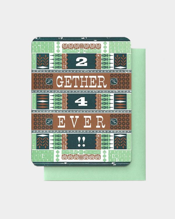 Green and brown card that says '2 gether 4 ever'