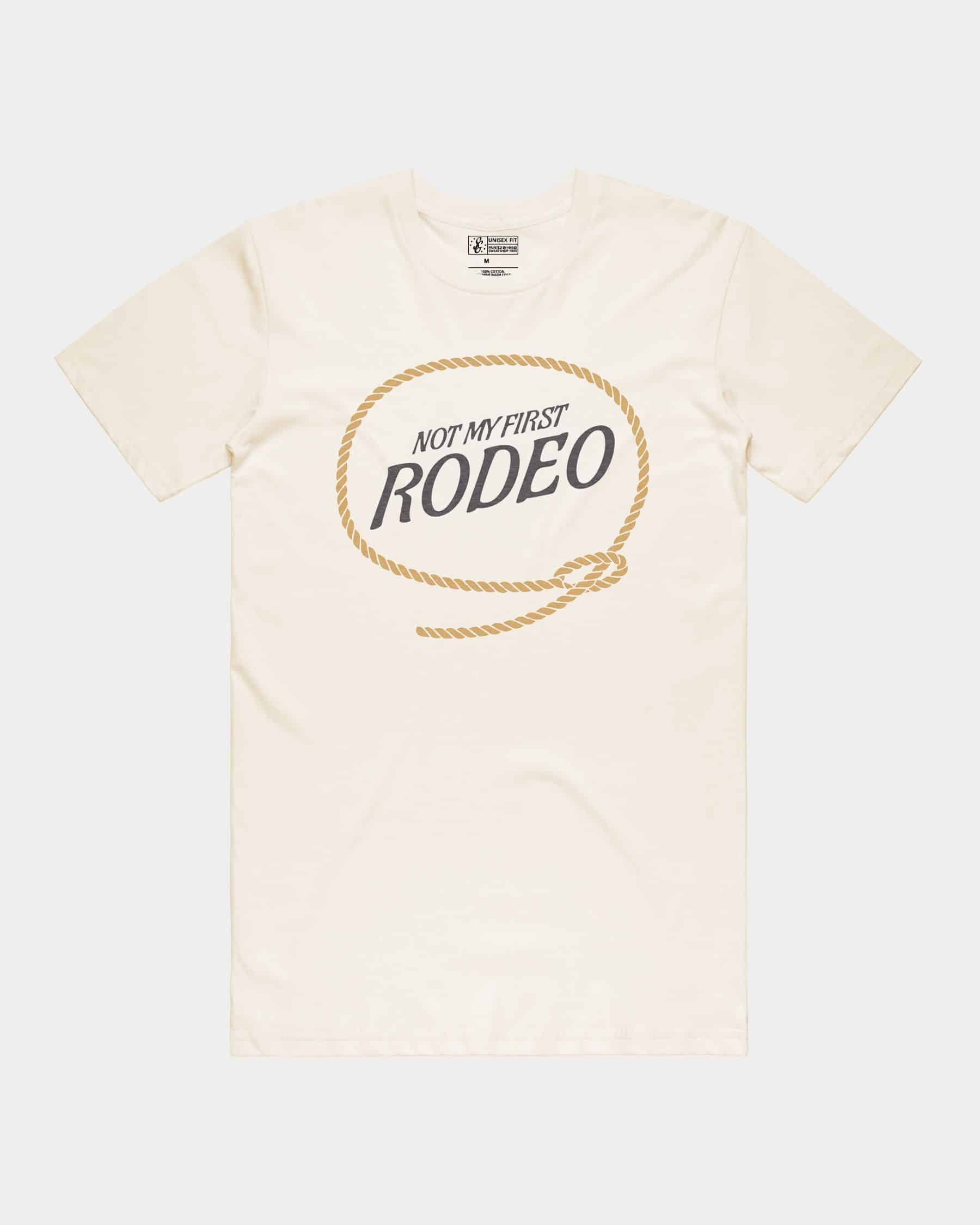 Not My First Rodeo Tee
