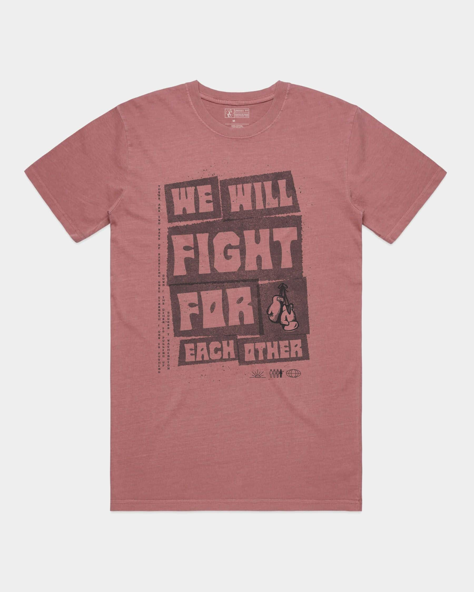 Fight For Each Other Tee