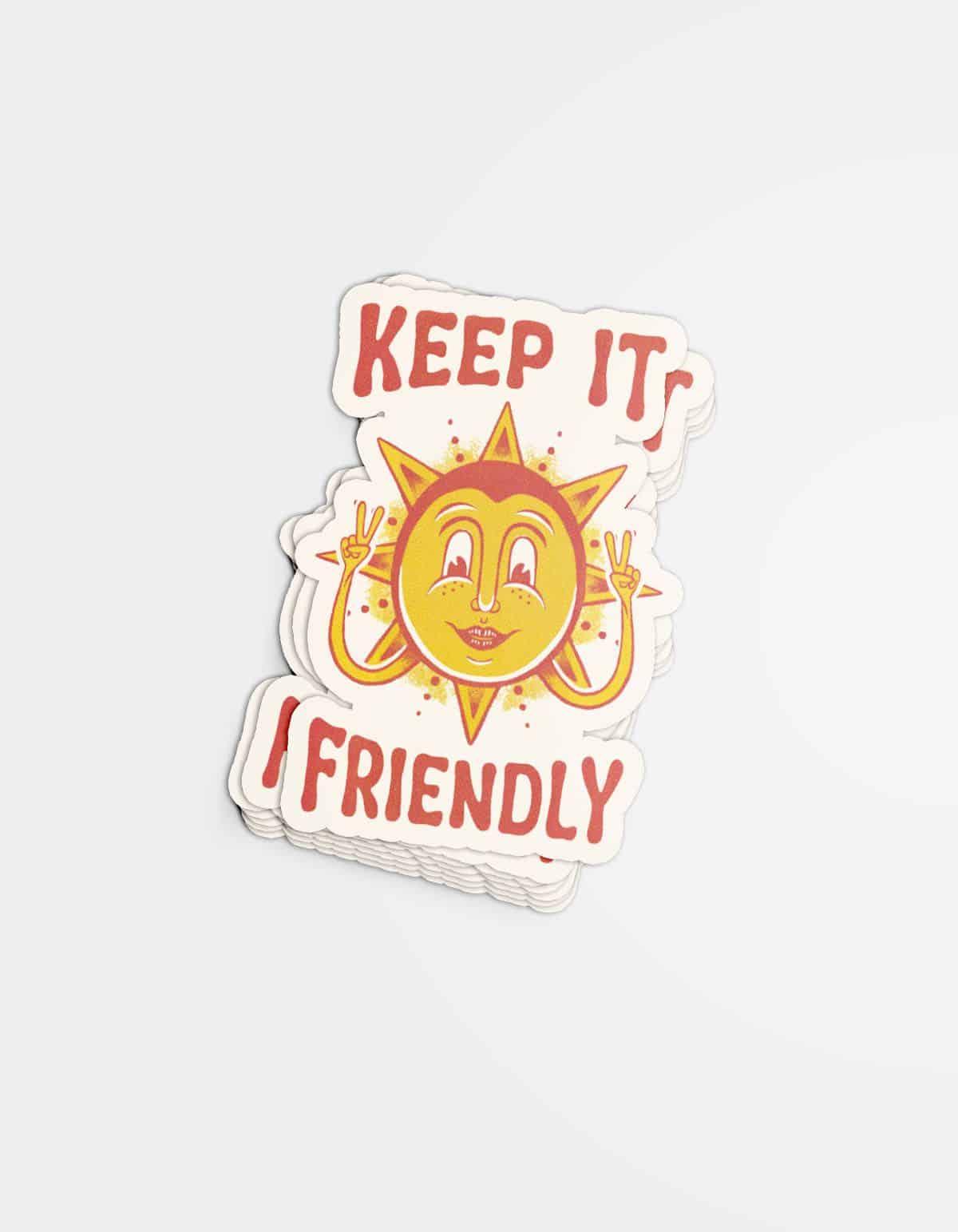 Keep It Friendly Sticker