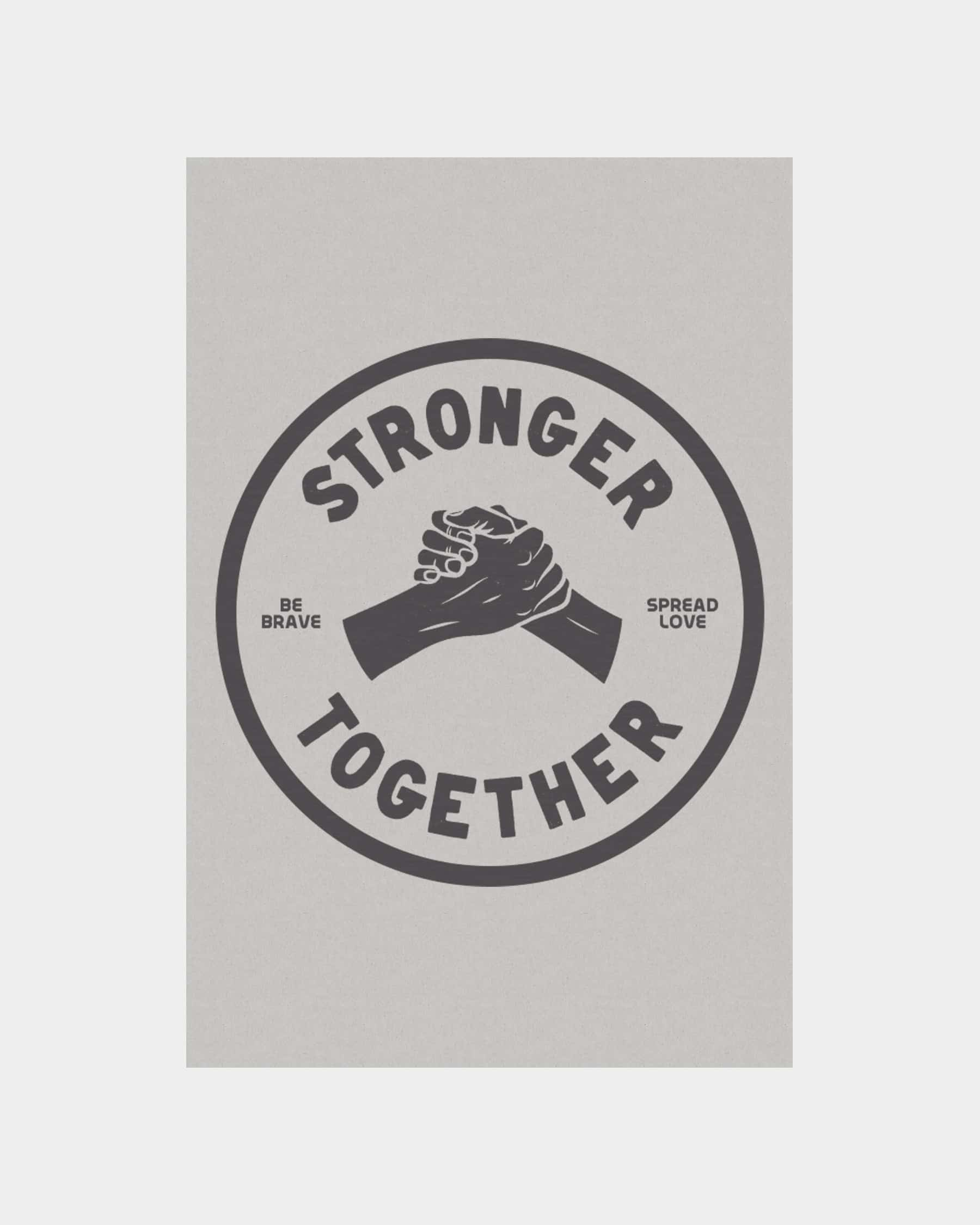 Stronger Together Poster
